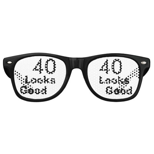 40 Looks Good © Funny 40th Birthday Gag