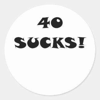 40 Sucks Round Sticker