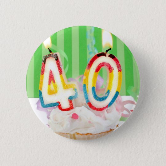40 th birthday cupcake with candles 6 cm round badge