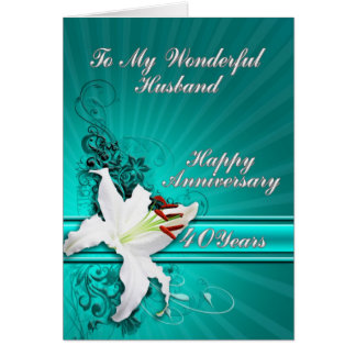 40 year Anniversary card for a husband