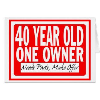 40 Year Old Birthday Card