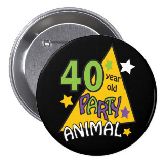 40 Year Old Party Animal | 40th Birthday 7.5 Cm Round Badge