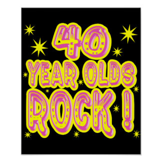 40 Year Olds Rock Pink Poster Print