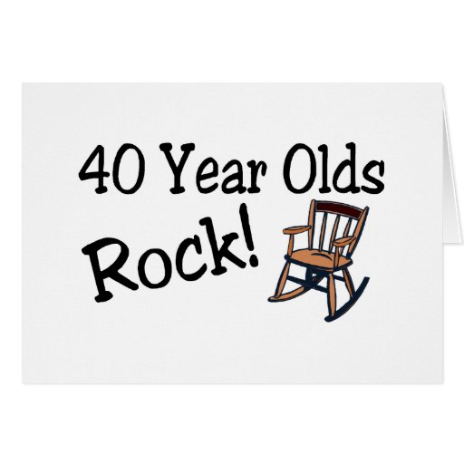 40 Year Olds Rock (Rocking Chair) Cards