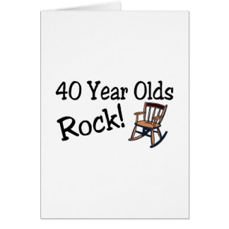 40 Year Olds Rock (Rocking Chair) Greeting Card