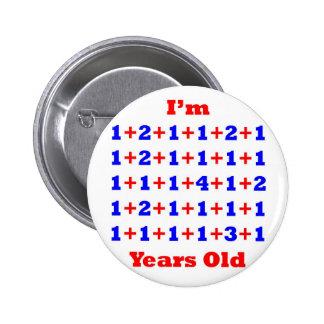 40 Years old! 6 Cm Round Badge