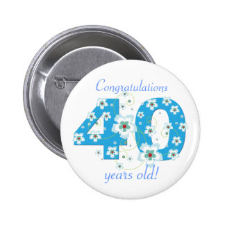 40 years old birthday congratulations button