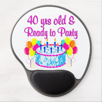 40 YRS OLD AND READY TO PARTY GEL MOUSE PAD