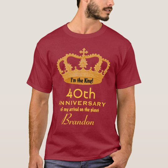 40th Anniversary Birthday King FUNNY V02 T-Shirt