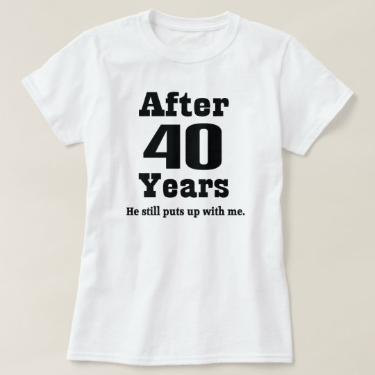 40th Anniversary (Funny) T-Shirt