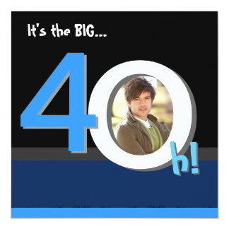 40th Big 4Oh! Photo Template Birthday Party 13 Cm X 13 Cm Square Invitation Card