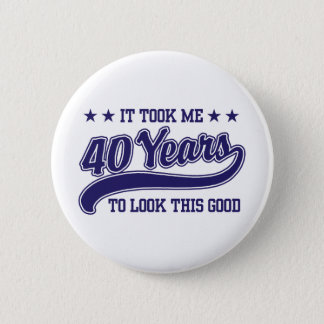 40th Birthday 6 Cm Round Badge