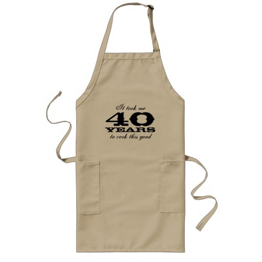 40th Birthday apron for men with cute cooking joke