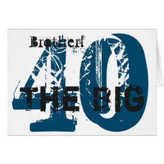 40th Birthday, brother, blue, black, white. Greeting Card
