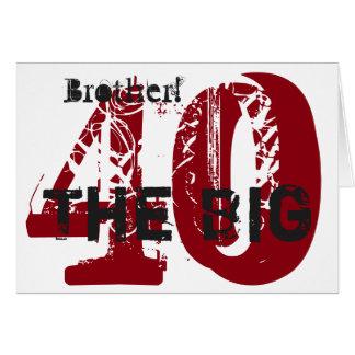 40th Birthday, brother, burgundy, black, white. Card