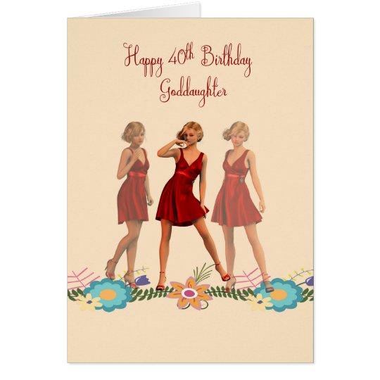40th Birthday Card for Goddaughter