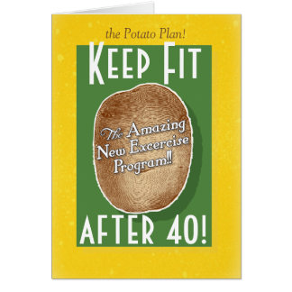 40th Birthday card: Potato Bag Fitness Program Card