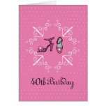 40th Birthday Card, Woman, Shoes in Pink Greeting Card
