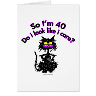 40th Birthday Cat Gifts Greeting Card
