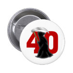 40th Birthday Funny Grim Reaper Pin