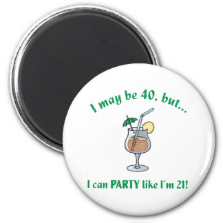 40th Birthday Gag Gift 6 Cm Round Magnet