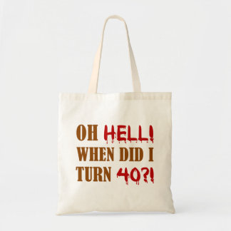 40th Birthday Gag Gift Tote Bag
