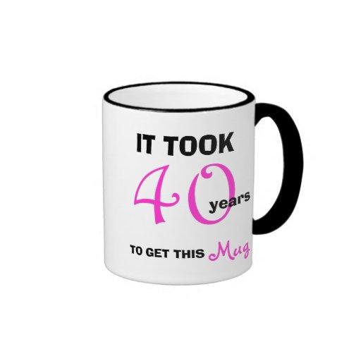 40th Birthday Gift Ideas for Women Mug - Funny