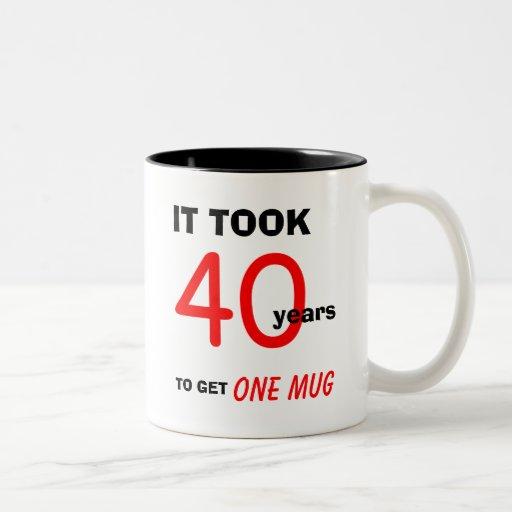 40th Birthday Gifts for Men Mug - Funny