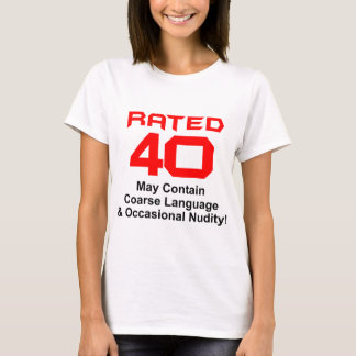 40th Birthday Gifts! T-Shirt