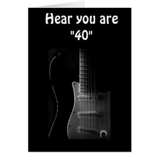 """""""40th"""" BIRTHDAY HUMOR-BET YOU CAN """"STILL STRUM!!!! Greeting Card"""