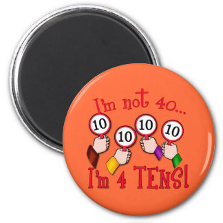 40th Birthday Humor T shirt 6 Cm Round Magnet