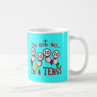 40th Birthday Humor T shirt Coffee Mug