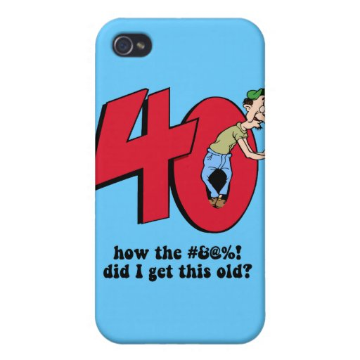 40th birthday cover for iPhone 4