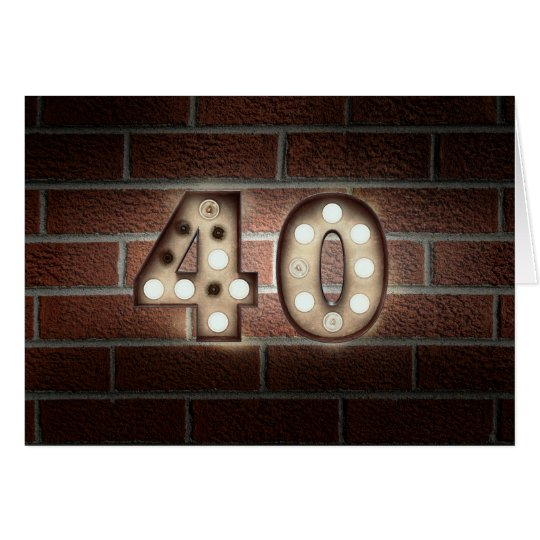 40th birthday-marquee light sign on brick card
