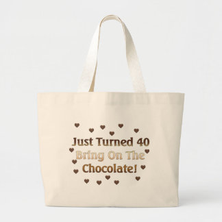 40th Birthday Means Chocolate Large Tote Bag