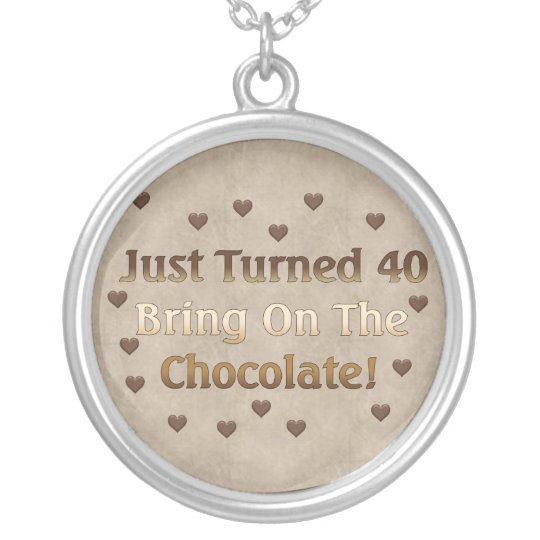 40th Birthday Means Chocolate Silver Plated Necklace