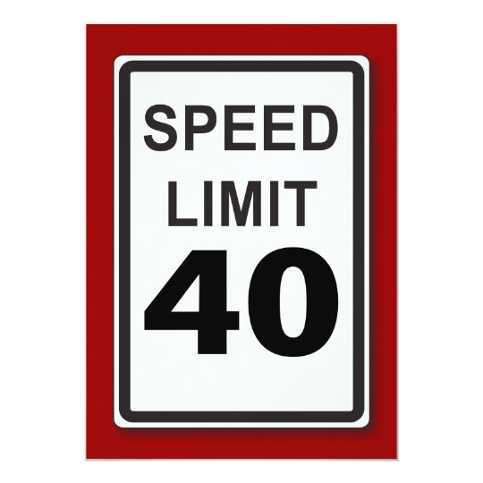 40th Birthday Party Customisable Speed Limit Sign Card