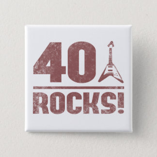 40th Birthday Rocks 15 Cm Square Badge