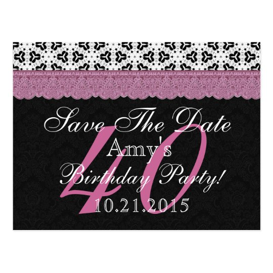 40th Birthday Save the Date Black White Pink