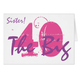 Sisters 40th birthday cards invitations zazzle 40th birthday sister pink purple text on white card bookmarktalkfo Choice Image