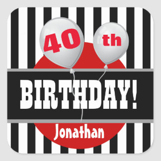 40th Birthday Stripes and Balloons BLACK RED A04 Square Sticker