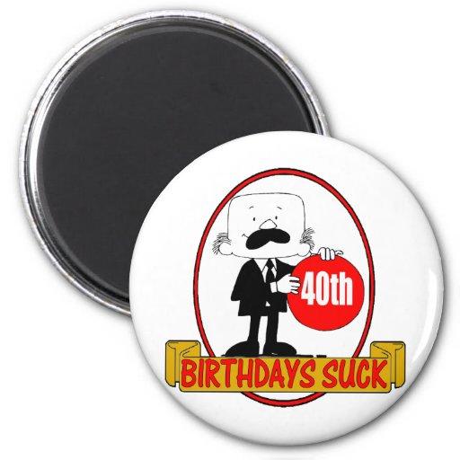 40th Birthday Sucks Gifts Fridge Magnet