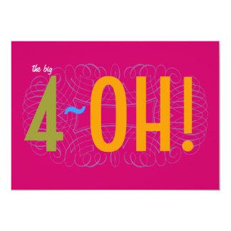 "40th Birthday - the Big 4-OH! 5"" X 7"" Invitation Card"