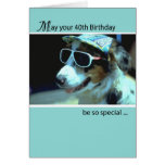 40th Birthday with Dog Wearing Sunglasses, Humour Greeting Card