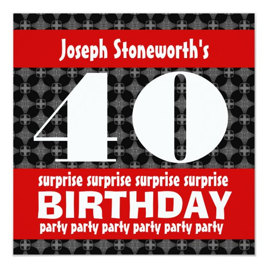 40th Surprise Birthday Party Black Red White Card