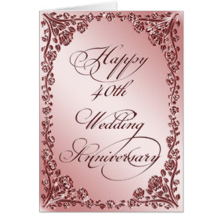 40th Wedding Anniversary Greeting Card