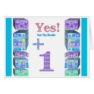 41 51 61 71 81 91 101 Years Young!  Happy Birthday Greeting Card