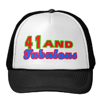 41 and Fabulous Birthday Designs Hat