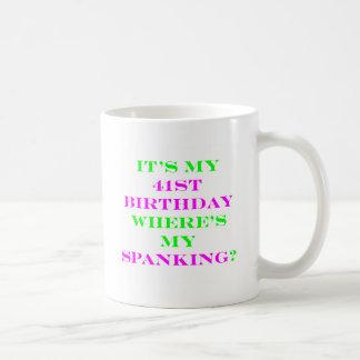 41 Where's my spanking? Mugs