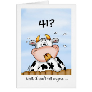 41st Birthday- Humorous Card with surprised cow